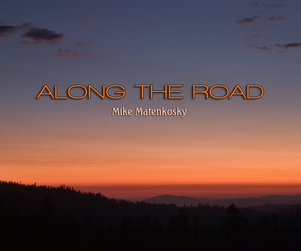 "Coffee table book called ""Along the Road"" by Mike Matenkosky"